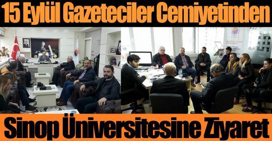 15 Eylül Gazeteciler Cemiyetinden Rektör Dalgın'a Ziyaret