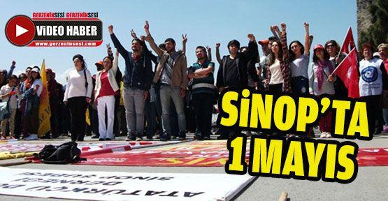 1 Mayıs Sinop'ta da Kutlandı