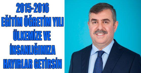 2015-2016 EĞİTİM VE ÖĞRETİM YILI ÜLKEMİZE VE İNSANIMIZA HAYIRLAR GETİRSİN