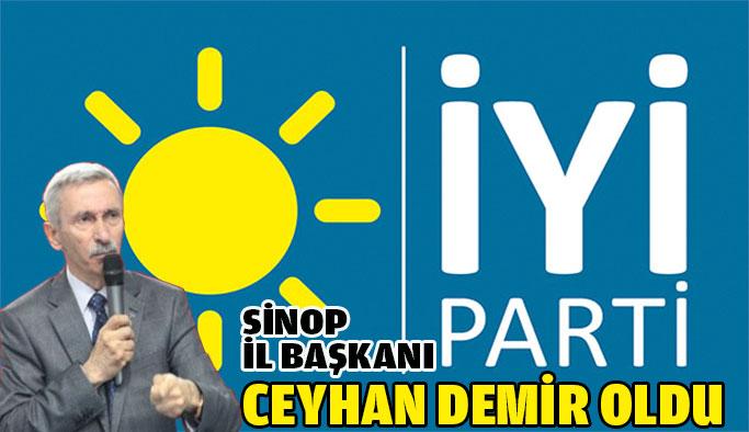 İYİ Parti Sinop İl Başkanı Ceyhan Demir Oldu