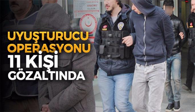 Narkotik Polisi Operasyon Yaptı! 11 Kişi Gözaltında