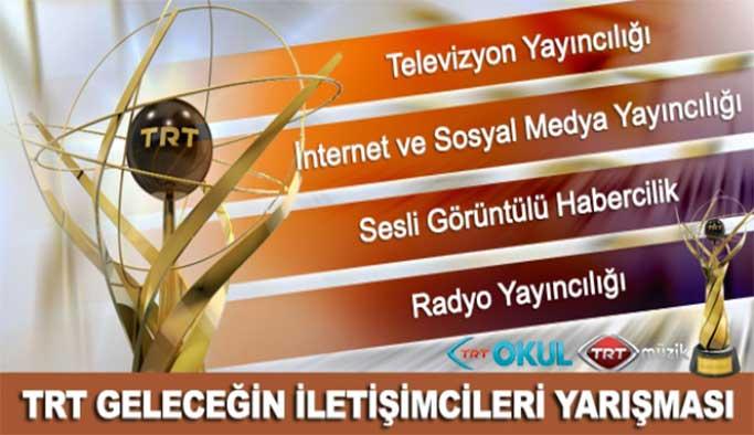 """''TRT Geleceğin İletişimcileri Yarışması"""""""