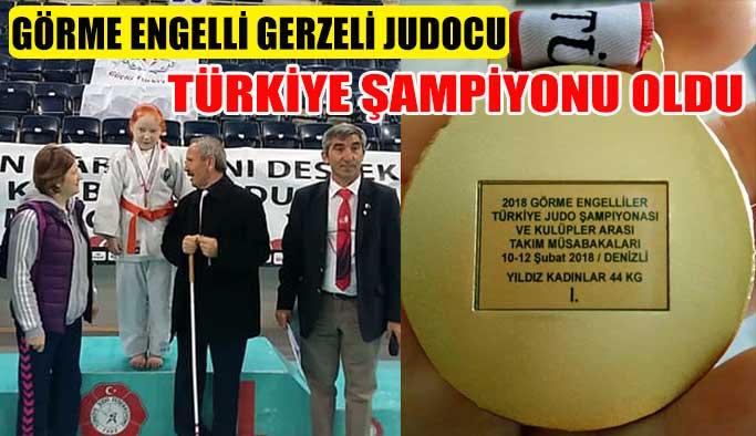 Görme Engelli Gerzeli Judocu Türkiye Şampiyonu Oldu