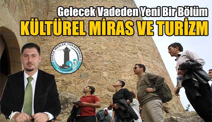 Gelecek Vadeden Yeni Bir Bölüm: Kültürel Miras ve Turizm