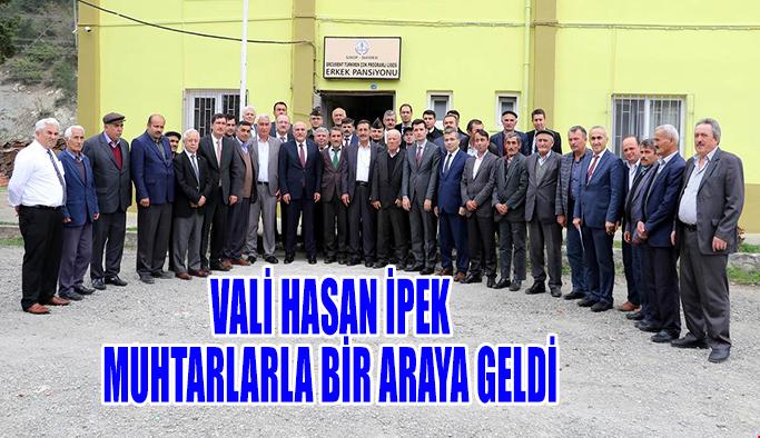 İPEK, MUHTARLARLA BİR ARAYA GELDİ