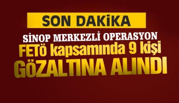 Sinop merkezli operasyon; 9 gözaltı