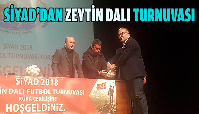SİYAD'dan Zeytin Dalı Turnuvası