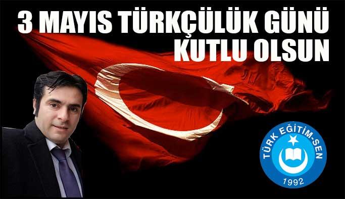 3 Mayıs Türkçülük Günü Kutlu Olsun