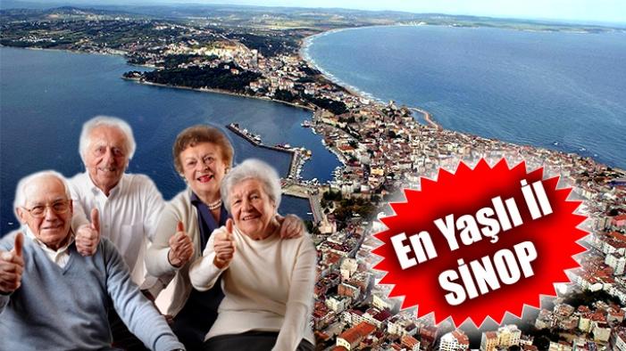 En çok yaşlı nüfus Sinop'ta