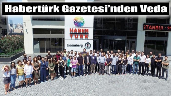 Habertürk Gazetesi yayın hayatını sonlandırıyor