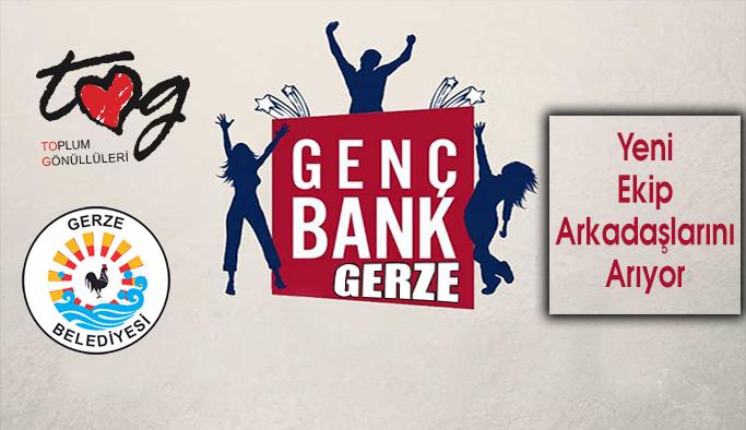 GençBank Gerze Hayata Geçiyor