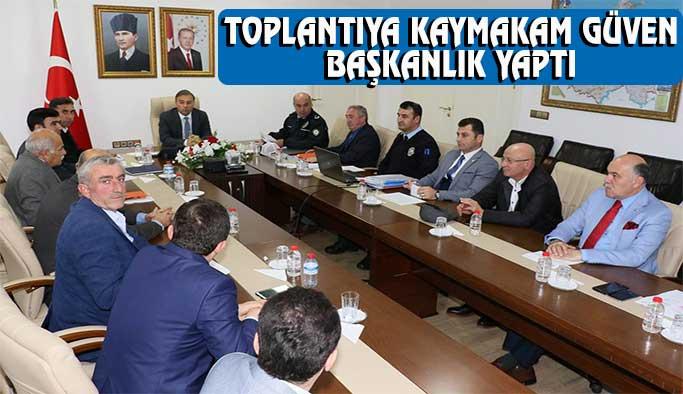 Kaymakam Murat Güven başkanlığında toplandılar