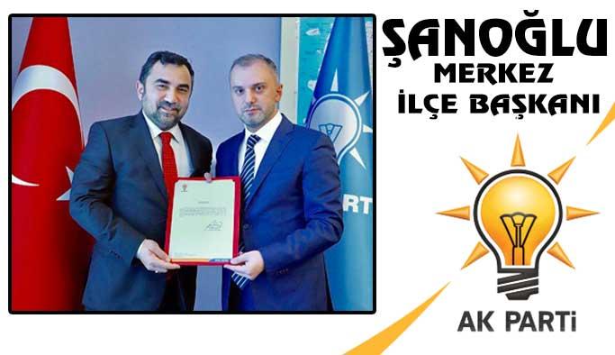 AK Parti Sinop Merkez İlçe Başkanı Şanoğlu Oldu