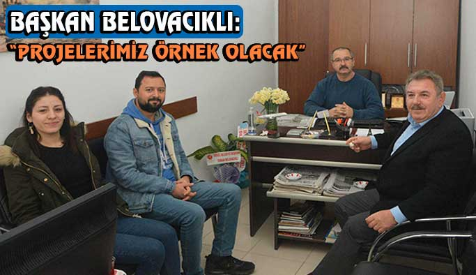 Belovacıklı'dan gazetemize ziyaret