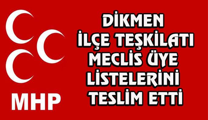 Dikmen MHP meclis aday listesini teslim etti