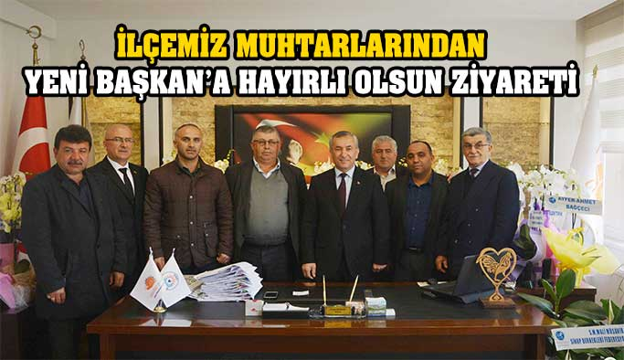 Muhtarlardan Başkan ŞENSOY'a Hayırlı Olsun Ziyareti