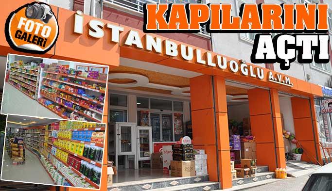 İstanbulluoğlu AVM hizmete girdi