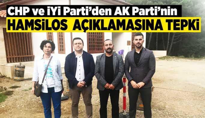 CHP ve İYİ Parti'den AK Parti'ye Hamsilos tepkisi