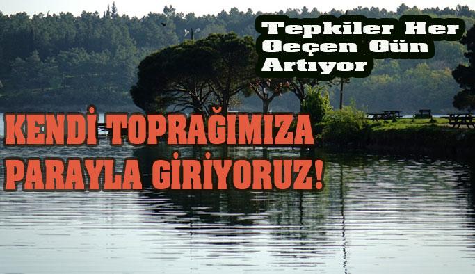 """""""KENDİ TOPRAĞIMIZA PARAYLA GİRİYORUZ!"""""""