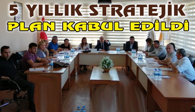 5 Yıllık Stratejik Plan Kabul Edildi
