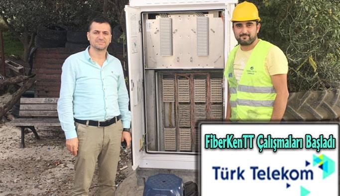 Türk Telekom FiberTT Çalışmaları Başladı