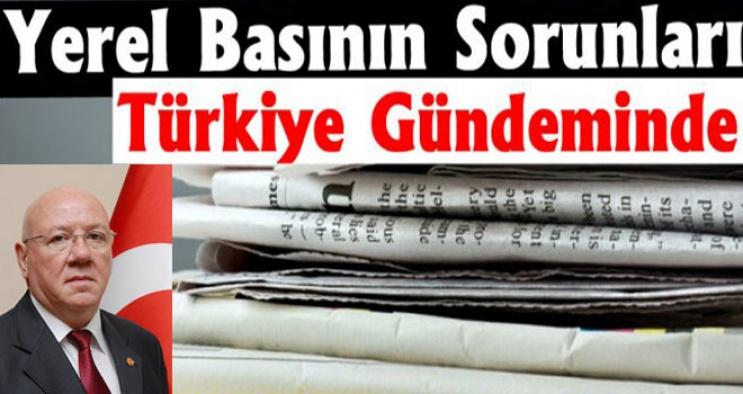 Yerel basının sorunları, Türkiye gündeminde