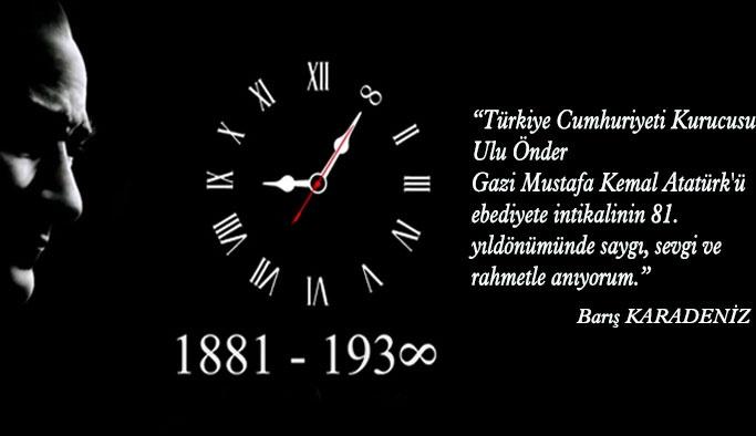 Barış Karadeniz'den 10 Kasım Mesajı