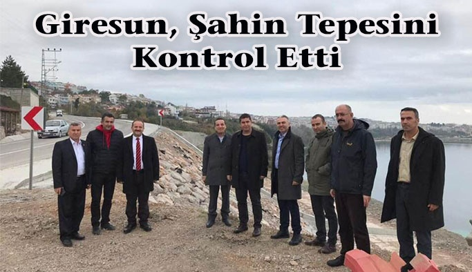 İl Başkanı Giresun Şahin Tepesini Ziyaret Etti