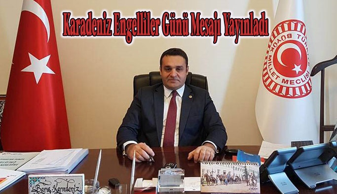 Karadeniz'den Engelliler Haftası Mesajı