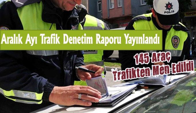 Aralık Ayı Trafik Denetim Raporu