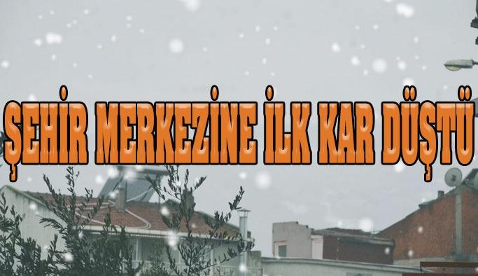 Şehir Merkezine İlk Kar Düştü