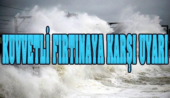 Şiddetli Fırtına Bekleniyor