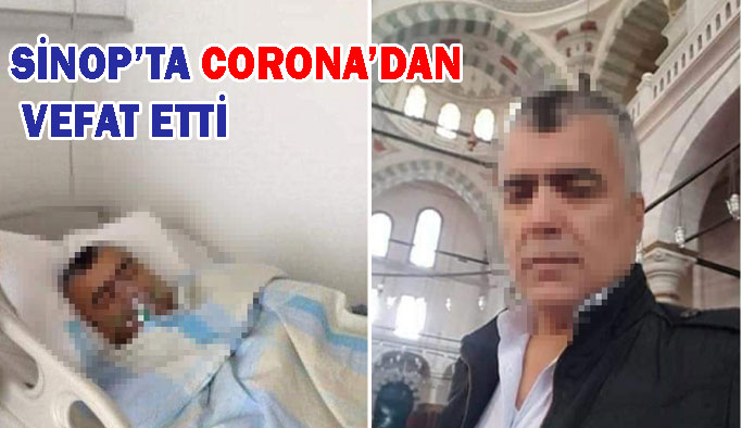 Koronavirüs Sinop'ta Can Aldı