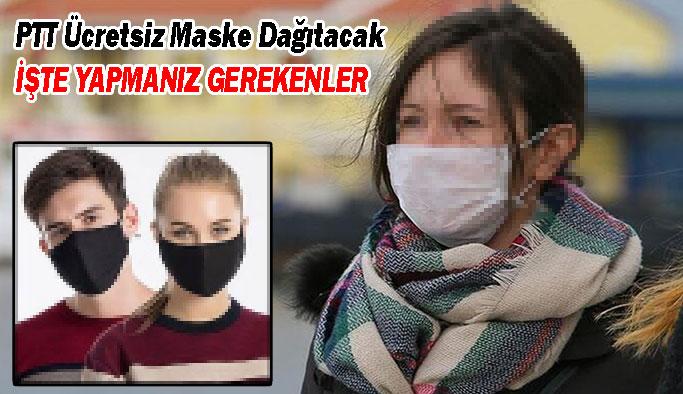 PTT tüm Türkiye'de Ücretsiz Maske Dağıtımına Başlıyor