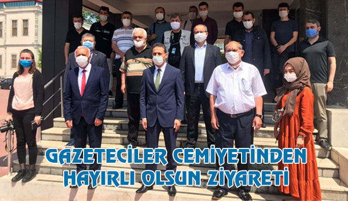 Gazeteciler Cemiyeti'nden Vali Karaömeroğlu'nu Ziyaret