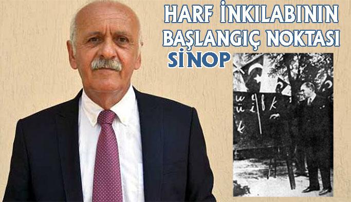 """""""Atatürk'ün Sinop Ziyareti Harf Devriminin İlk Adımı Olmuştur"""""""