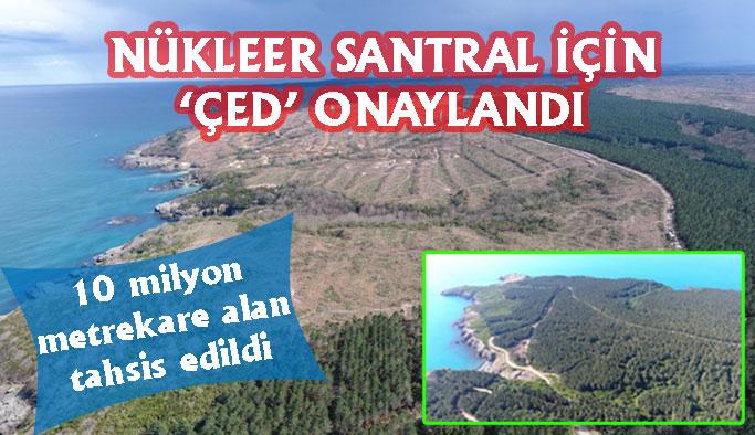 Sinop Nükleer Santrali İçin 'ÇED Olumlu Kararı' Verildi