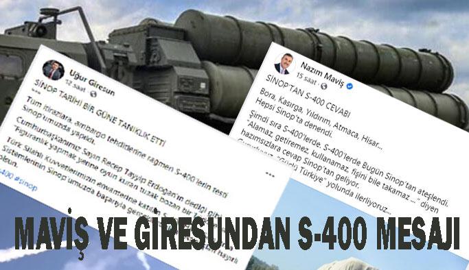Maviş ve Giresun'dan S-400 Mesajı