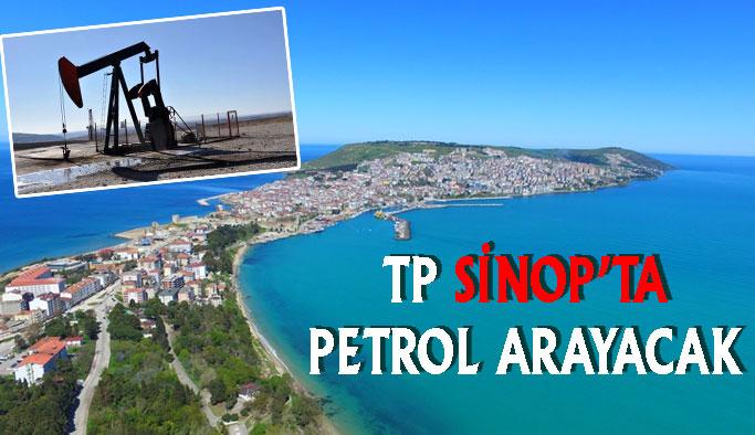 TP Sinop'ta Petrol Arayacak