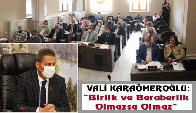 Vali Karaömeroğlu: Birlik yoksa hizmet verimsiz olur!