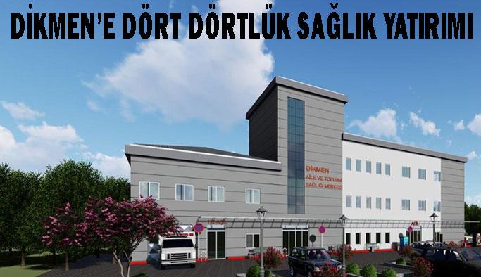 Dikmen Entegre Sağlık Merkezi hizmete giriyor