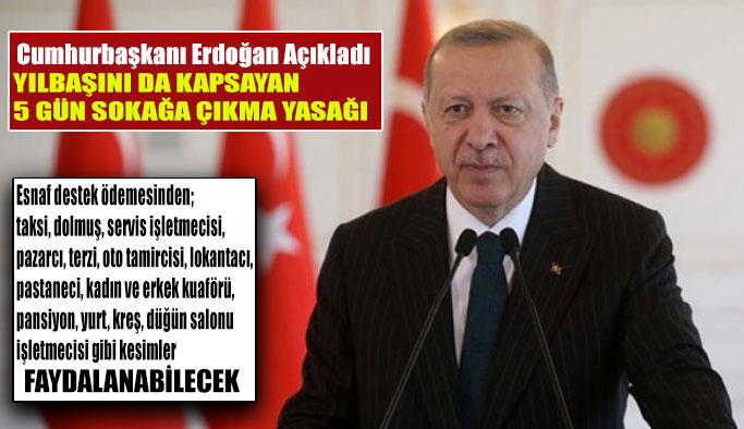 Cumhurbaşkanı Erdoğan Duyurdu: Esnafa Vergi ve Kira Desteği