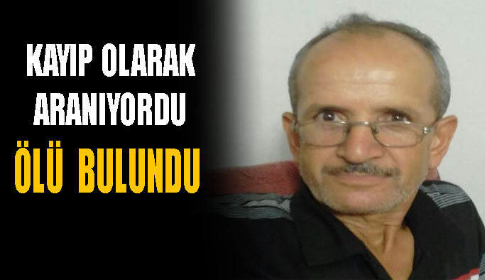 Boyabat'ta 2 gündür kayıp olan kişi ölü bulundu