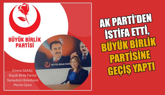 Partisinden istifa eden meclis üyesi Büyük Birlik Partisine geçti