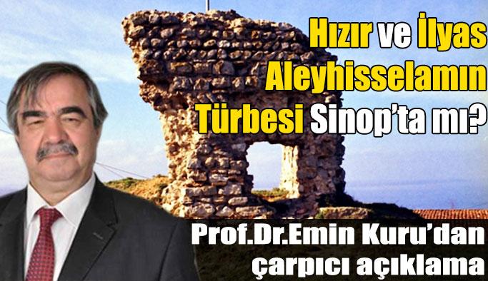 Hızır ve İlyas Peygamberin türbesi Sinop'ta iddiası