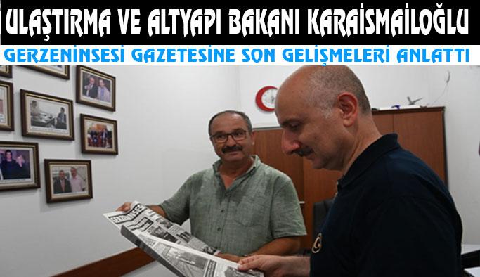 Bakan Karaismailoğlu, Gerze'nin Sesi Gazetesinde