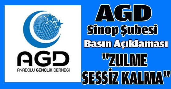 AGD SİNOP, ''ZULME SESSİZ KALMA''