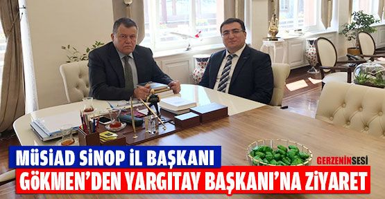 Ahmet Hilmi Gökmen'den Yargıtay Başkanı Cirit'e Ziyaret