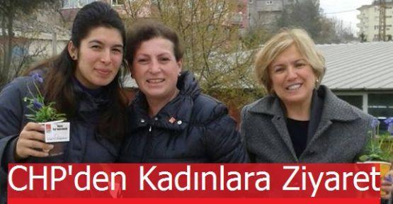 CHP'den Çalışan Kadınlara Ziyaret