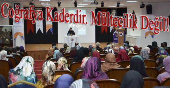 """""""Coğrafya Kaderdir. Mültecilik Değil!"""""""